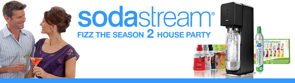 SodaStream Fizz the Season 2 House Party