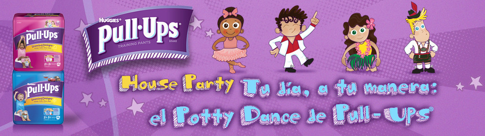 "House Party ""Tu día, a tu manera: el Potty Dance de Pull-Ups®"""