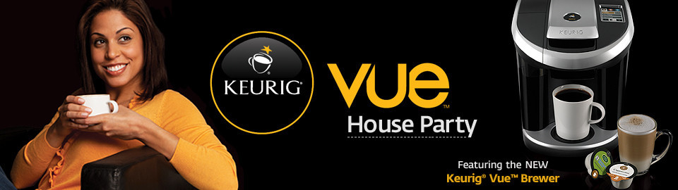 Keurig Vue House Party
