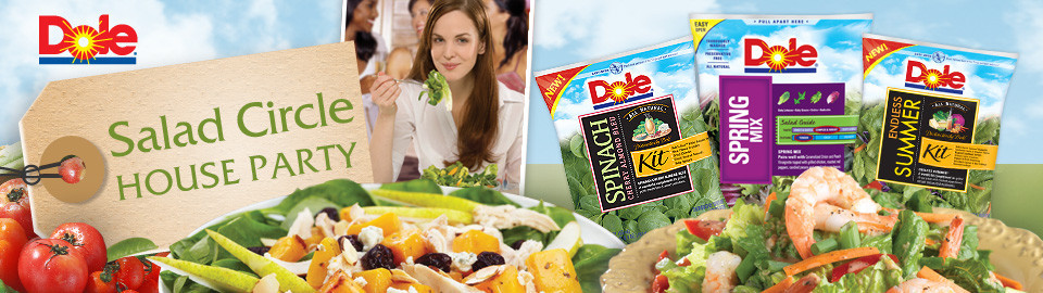 DOLE® Salad Circle House Party