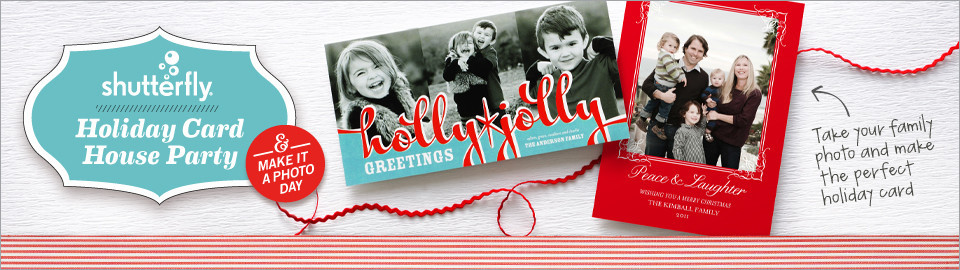 Shutterfly Holiday Cards House Party