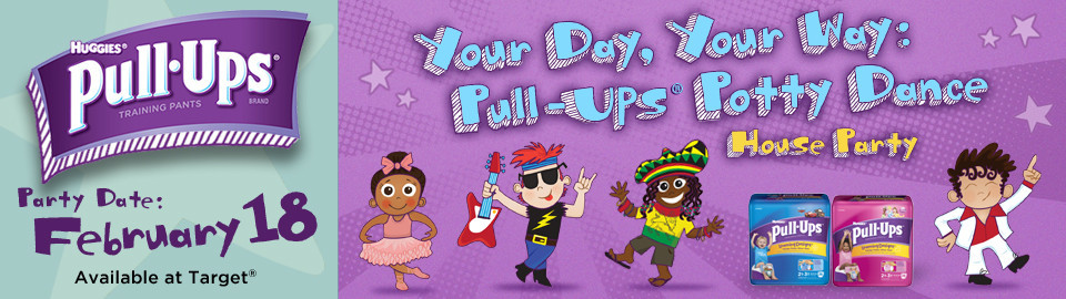 Pull-Ups® Potty Dance House Party Feb. 18