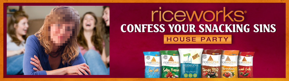 Riceworks Confess Your Snacking Sins House Party