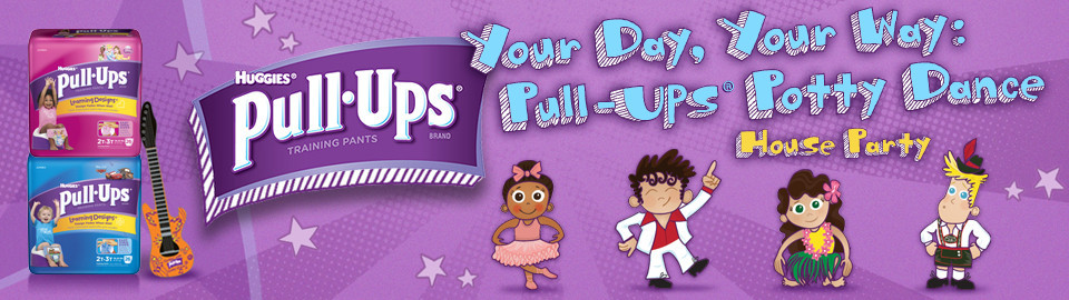 Your Day, Your Way: Pull-Ups® Potty Dance House Party