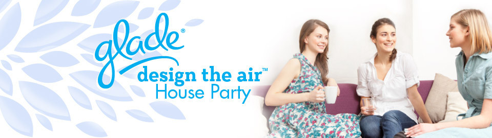 Glade Design the Air House Party