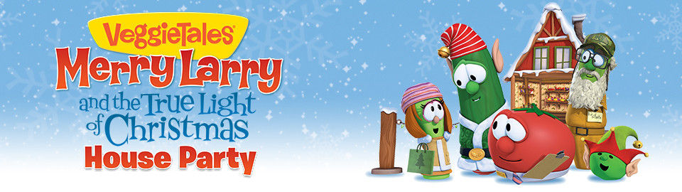 VeggieTales® Merry Larry and the True Light of Christmas House Party