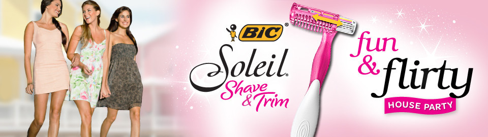 BIC® Soleil® Fun & Flirty House Party